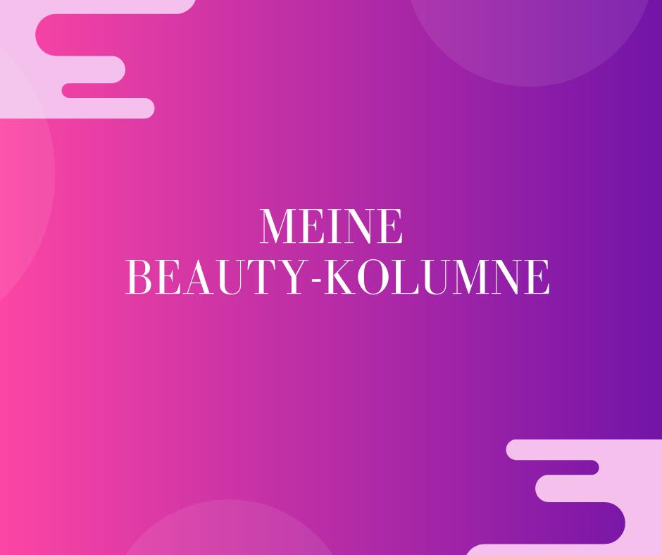 Beautykolumne Berlin » Beauty-Rebellin